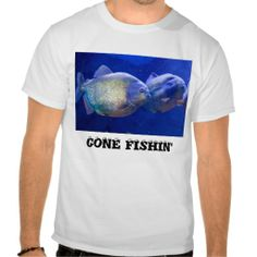 Gone Fishin'   Piranhas in the Deep Blue Sea! T-shirt
