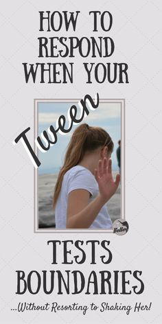 """Pre-teens, or """"tweens"""" as my twelve year old prefers, seem to only exist to test us. Test our patience, test our commitment, test our sanity. Use these 3 easy tips to learn how to respond when your tween tests boundaries."""