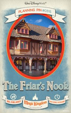 Walt Disney World Planning Pins: The Friar's Nook