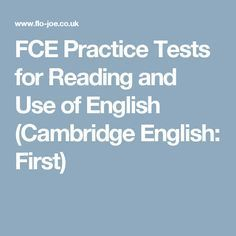 FCE Practice Tests for Reading and Use of English (Cambridge English: First)