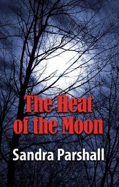 "The Heat of the Moon by Sandra Parshall. ""Young veterinarian Rachel Goddard's world begins to crumble when a client rushes into the animal hospital with a basset hound struck by a car during a thunderstorm.""-goodreads.com"