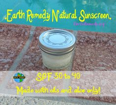 Earth Remedy Natural Sunscreen - Medium SPF with healing herbs * 1/2 cup of 100% pure aloe (preferably organic)      * 20 drops carrot seed oil OR raspberry seed oil * 5 tbsp coconut oil  * 3 capsules of Vitamin E oil  * 5 drops of Lavender oil