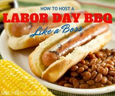 How to Host a Labor Day BBQ Like a Boss...http://goo.gl/wNQFpo #USCasehouse
