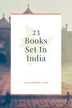 Books Set In India. For more books visit www.taleway.com to find books set around the world. Ideas for those who like to travel, both in life and in fiction. #books #novels #bookworm #booklover #fiction #travel