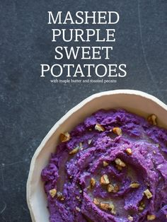 Recipe: Mashed Purple Sweet Potatoes with Maple Butter and Toasted Pecans - Spoon Fork Bacon