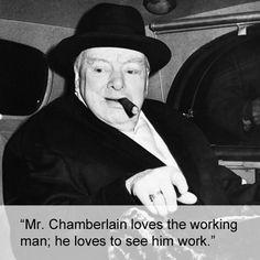 On British politician and statesman Joseph Chamberlain: | Community Post: 17 Times Winston Churchill Proved He's The Prime Minister Of Burns