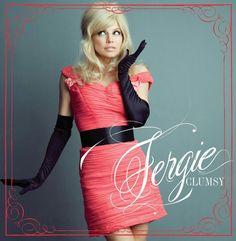 Clumsy: Fergie