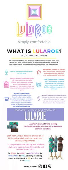 What is LuLaRoe? FAQ'S for shoppers An exclusive clothing line design..: