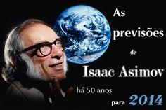 As previsões de Isaac Asimov, há 50 anos, para 2014