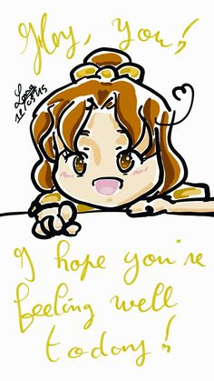"""Hey, you ! I hope you're feeling well today !"" - Message from : North Italy and FeliksDembski - For : Everyone"