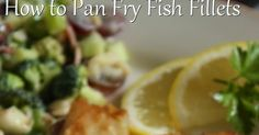 Step by step tips on how to cook fish fillets in a skillet.