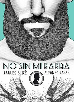 No Sin Mi Barba (ILUSTRACION)