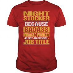 Awesome Tee For Night Stocker T Shirts, Hoodies. Check price ==► https://www.sunfrog.com/LifeStyle/Awesome-Tee-For-Night-Stocker-138657779-Red-Guys.html?41382