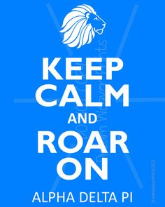 Printable KEEP CALM and Roar On print art card sign Instant Download ADPi Alpha Delta Pi