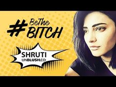 Shruti Haasan's New Meaning For 'Bitch' - Tollywood Cinema News - Filmyflow
