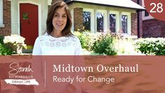 Design Life: Midtown Overhaul: Ready for Change (Ep. Sarah Richardson Farmhouse, Interior Design Videos, Ready For Change, Porch Wall, Victorian Farmhouse, Taking Shape, Modern Family, Hgtv, Girl Room
