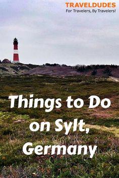 Things to Do on Sylt, Germany   TravelDudes.org