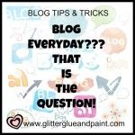 Should I blog every day?