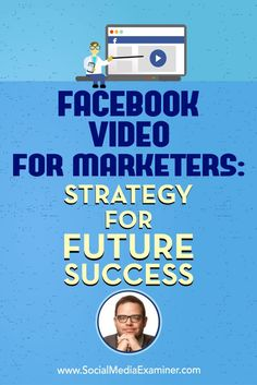 Social Media Marketing Podcast 249. In this episode Jay Baer Facebook video marketing and whether YouTube matters anymore. -- Read more details by clicking on the image. #VideoMarketingIdeas
