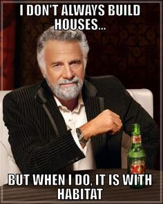 From our friends at Habitat Forsyth's Youth United. Starting a  Meme Monday.  http://www.facebook.com/HabitatForsythYouthUnited