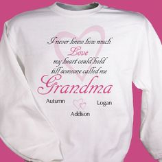 #GrandparentsDay How Much Love Personalized Grandmother Sweatshirts. There is nothing better then the feeling you get when someone calls you mom or grandma for the first time. Share that feeling with this Personalized Sweatshirt for Mom, Grandma, Nana, Bubbe or Auntie. Now Grandma, Mom and even Auntie can proudly show off the whole family on an attractive Sweatshirt! Choose Children, Grandchildren or Nieces or Nephews. Your new personalized gift is available on our premium white