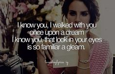 Lana Del Rey - Once Upon A Dream. Never get tired of her version.