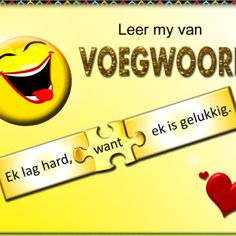 Leer my van Voegwoorde! 5th Grade Worksheets, Preschool Worksheets, Afrikaans Language, Best Teacher Ever, Afrikaans Quotes, Teaching Techniques, School Posters, Teaching Aids, Free Preschool