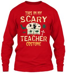 This I'm My Scary Teacher Costume Red T-Shirt Front