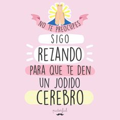 Insertado Sarcasm Quotes, Funny Quotes, Mr Wonderful, Funny Phrases, Motivational Phrases, Special Quotes, Funny Wallpapers, Design Quotes, Sentences