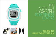 Great list of the very coolest fitness techgift ideas for men and women.