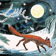 [Mark Hearld] The fox went out on a chilly night/He prayed to the moon to give him light