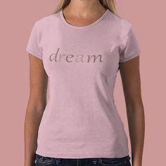 Inspired word: Dream Shirt