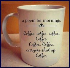 A poem for mornings.