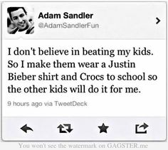 Parenting 101 by Adam Sandler.