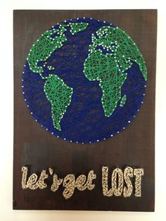 Lets Get Lost Globe String Art Globe String Art by TiedByTwins