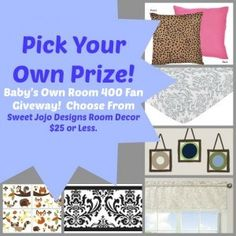 Baby's Own Room 400 Facebook Fan Giveaway - You pick the prize this week! Flash #giveaway ends on 7/5/13