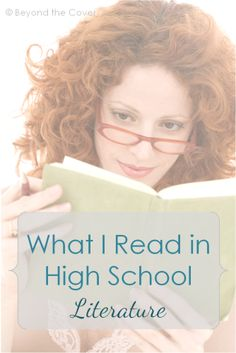 What I read in High School {Literature} | www.beyondthecoverblog.com