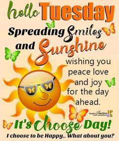 Smiles And Sunshine Happy Tuesday tuesday tuesday quotes happy tuesday tuesday images tuesday image quotes Good Morning Tuesday Images, Happy Tuesday Pictures, Happy Tuesday Morning, Funny Good Morning Quotes, Morning Inspirational Quotes, Good Morning Happy, Morning Greetings Quotes, Good Morning Friends, Good Morning Messages