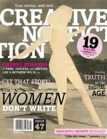 Issue 47 of one of my favourite magazines: Creative Nonfiction.  It's literary, but also totally accessible