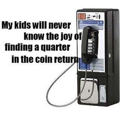 My kids will never know...