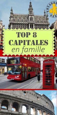 8 capitales d'Europe à découvrir en famille, pour partir avec nos enfants à la rencontre de nos voisins.