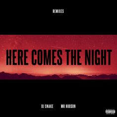 Saved on Spotify: Here Comes The Night - NGHTMRE Remix by DJ Snake Mr Hudson NGHTMRE (http://ift.tt/2o5shqz) - #SpotifyMeetsPinterest