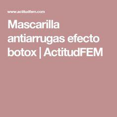 Mascarilla antiarrugas efecto botox | ActitudFEM