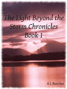 The Light Beyond the Storm Chronicles- Book 1 by Alexandra Butcher, http://www.amazon.com/gp/product/B0088DQO9C/ref=cm_sw_r_pi_alp_-p9jqb1YHK281