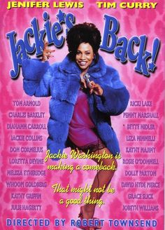 Jackie's Back! - This movie makes me cry...from laughing so damn hard! Jenifer Lewis is a national treasure.