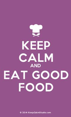[Chef Hat] Keep Calm And Eat Good Food
