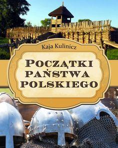 Początki państwa polskiego - ilustrowany audiobook dla dzieci