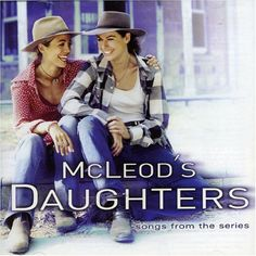 McLeod's Daughters: Songs from the Series « Holiday Adds
