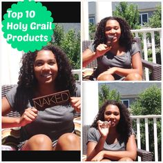 My Top 10 Holy Grail Beauty Products...Thanks to my niece for her great beauty insight.