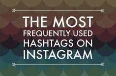 The most popular hashtags on instagram. Make more from your photos with more likes and followers.
